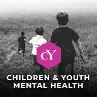 Children & Youth Mental Health